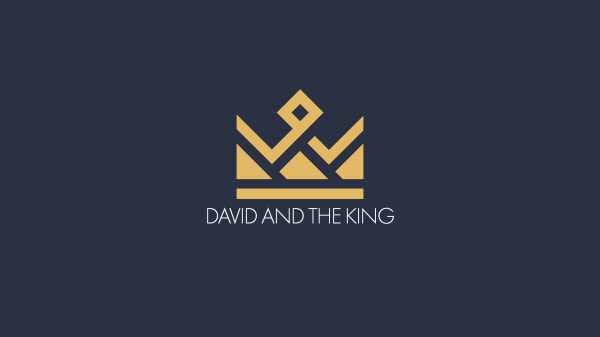 Series: David and the King