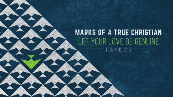 Series: Marks of a True Christian