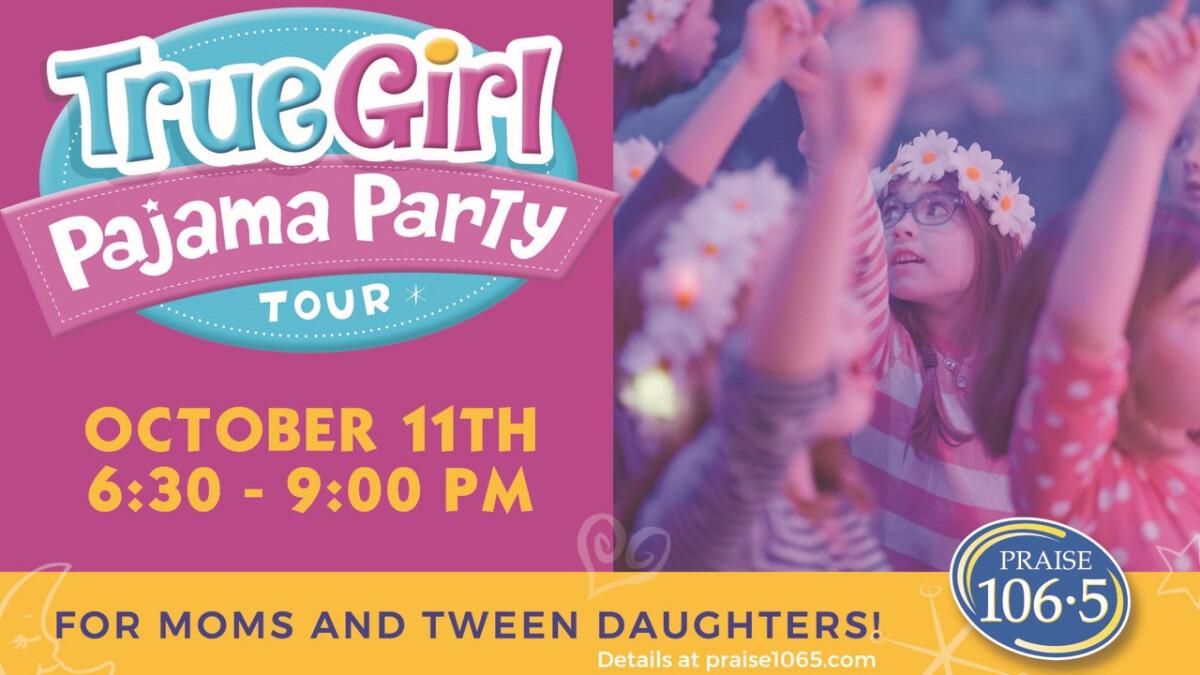 True Girl Pajama Party Tour
